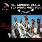 El Abrazo del Oso - El Imperio Zulú y la Guerra Anglo-Zulú