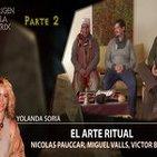 El Arte Ritual por Victor Brossa, Nicolas Pauccar, Miguel Valls y Yolanda Soria Parte 2