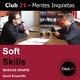 Soft Skills – MARCOS URARTE / Club 21 – David Escamilla