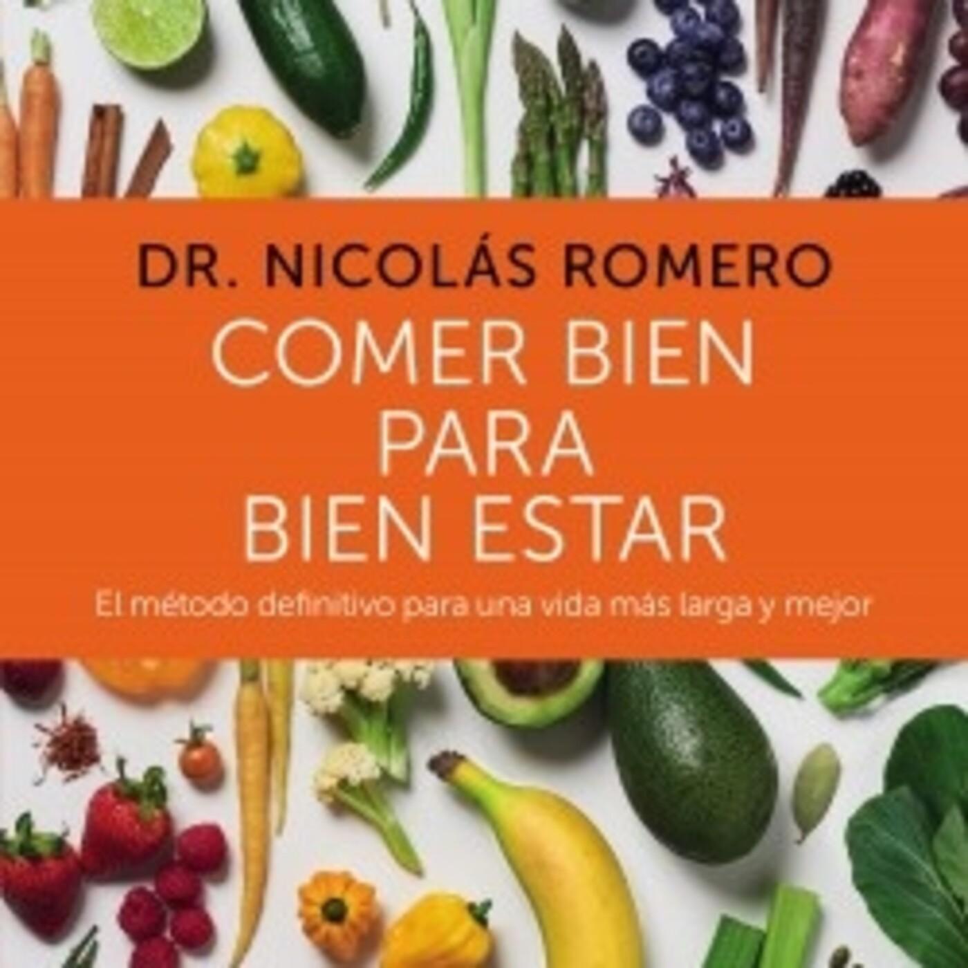 'Comer bien para bien estar' Dr. Nicolás Romero