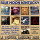 148- Blue Moon Kentucky (8 Julio 2018)