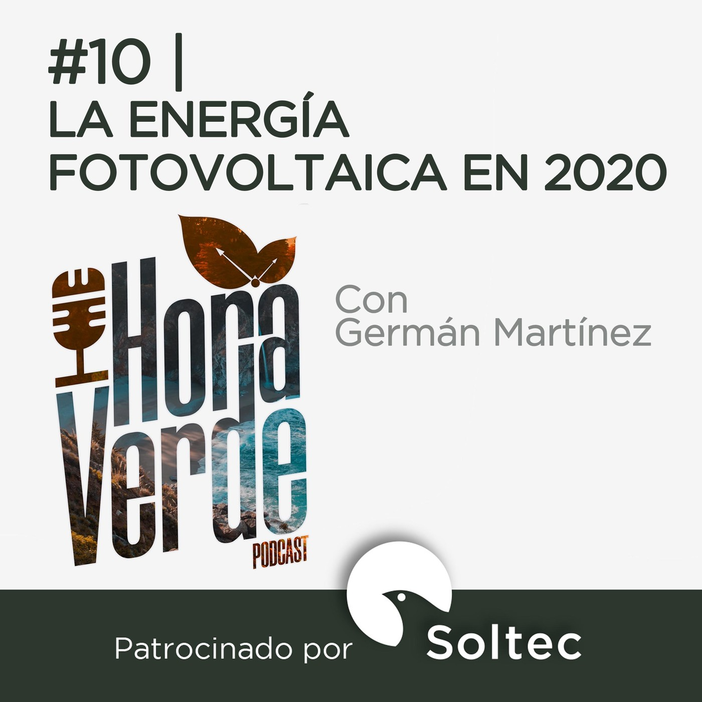 #10 | La energía fotovoltaica en 2020 | Hora Verde | 6/8/2020