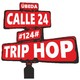 #124# Trip Hop - Calle 24