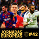 11contra11 #42 Lo mejor de las Jornadas Europeas!!