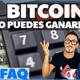 Bitcoin ¿Cuánto puedes ganar? Cryptofaq
