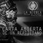 La Niebla | 15 | Carta Abierta de un Reptiliano (Radioteatro del Misterio)