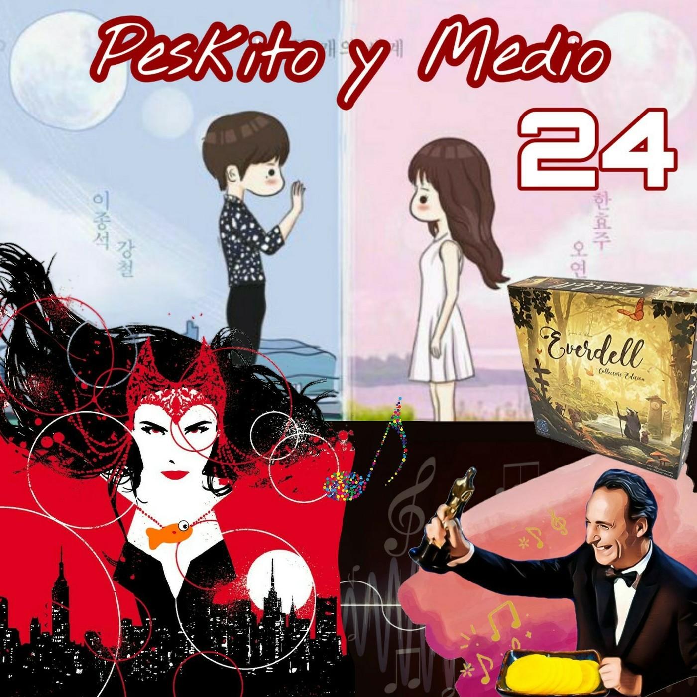 Peskito y Medio Podcast.W (+Danmuji) - Bruja Escarlata en Comics - Everdell - BSOs: Oscars de la última década