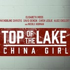 El Stream Mató Al Cable N° 133 - Top of the Lake: China Girl