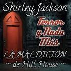 La Maldición de Hill House   Capítulo 6 / 22   Audiolibro - Audiorelato