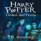 [Audiolibro] Harry Potter y la Orden del Fénix (Parte 4)
