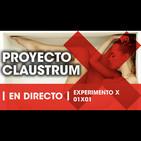 La Reunión Secreta Experimento X 01x01 - Proyecto Claustrum