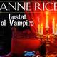 lestat el vampiro - audio libro (voz humana) 02