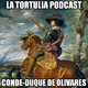 La Tortulia #79 - Conde-Duque de Olivares