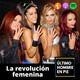 UHEP 2x45 - La revolución femenina