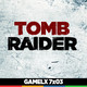 GAMELX 7x03 - Especial Saga Tomb Raider