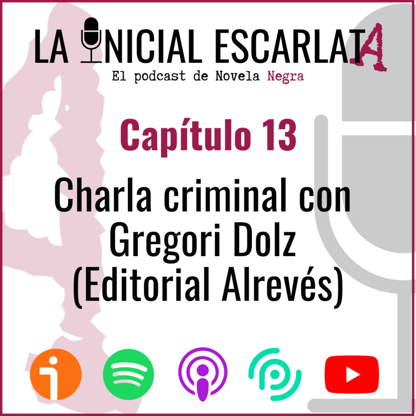Capítulo 13: Charla criminal con Gregori Dolz (Editorial Alrevés)