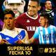 11contra11 #35 Superliga Fecha 10