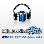 Millennial Hits | Semana del 3 al 10 de agosto