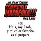 Episodio 52: Hola, soy Raoh, y mi color favorito es el púrpura