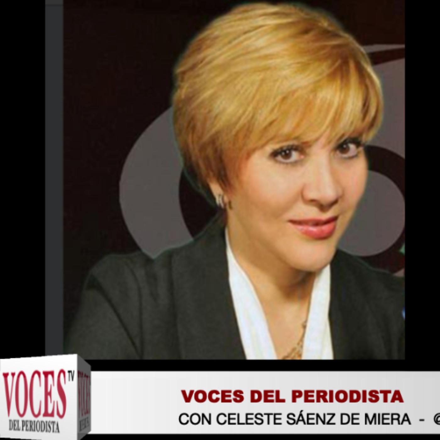 VocesDelPeriodista con @CelesteSaenzM @jbautista0071 - 22 de Julio