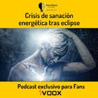 Crisis de sanación energética tras eclipse