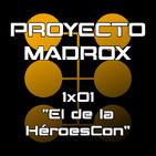 """1x01 Episodio piloto """"El de la HéroesCon"""""""