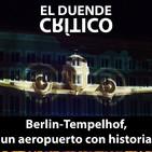 Berlín Tempelhof, el aeropuerto del nacionalsocialismo y del puente aéreo #21