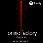 Oniric Factory Sessions - Episode 103
