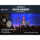 NASSIM HARAMEIN, Ancient Civilizations and Sacred Geometry - PART 5 OF 6