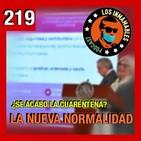 219: Nueva Normalidad y Noticias