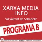 Xarxa Media Info 'Al voltant de Sabadell' (Programa 8, sencer)