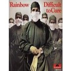 """RAINBOW """"Difficult to Cure"""""""