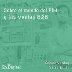 #158 - Sobre el mundo del PIM y las ventas B2B con Álvaro Verdoy de Sales Layer