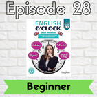 English o'clock 2.0 - Beginner Episode 28 (30.07.2020)