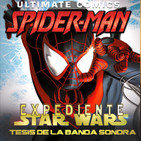 LODE 7x35 –Archivo Ligero– ULTIMATE SPIDERMAN, tesis sobre la BSO de STAR WARS