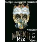 MICHAEL JACKSON Dangerous Mix Mezclado por DJ Albert.mp3