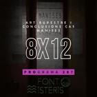 FONT DE MISTERIS T8P12- ART RUPESTRE I LES CONCLUSIONS DEL CAS MANISES (Edició reduïda) - Programa 287| IB3 Ràdio