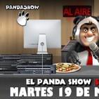 PANDA SHOW Ep. 116 MARTES 19 DE MARZO 2019