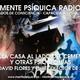 Mente Psíquica Radio - Programa nº 25 - Aquella casa al lado del cementerio y unas psicofonías