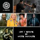 LC Especial Artes Marciales, cine y series