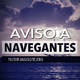 Aviso A Navegantes - Pastor Angelo Tejero