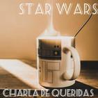Charla de Queridas #1: Un culebrón de otra galaxia [Star Wars Trilogía Original]