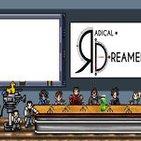 Radical Dreamers Capítulo 102: BloodBorne, Final Fantasy XV y Ryo y el Sexo