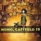 La Cuentacuentos - Momo, capítulo 19 (20/23)