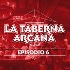 La Taberna Arcana Episodio 6: Spin Offs de Video Juegos