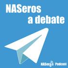 84 - NASeros a debate. Estado actual de la comunidad NASera