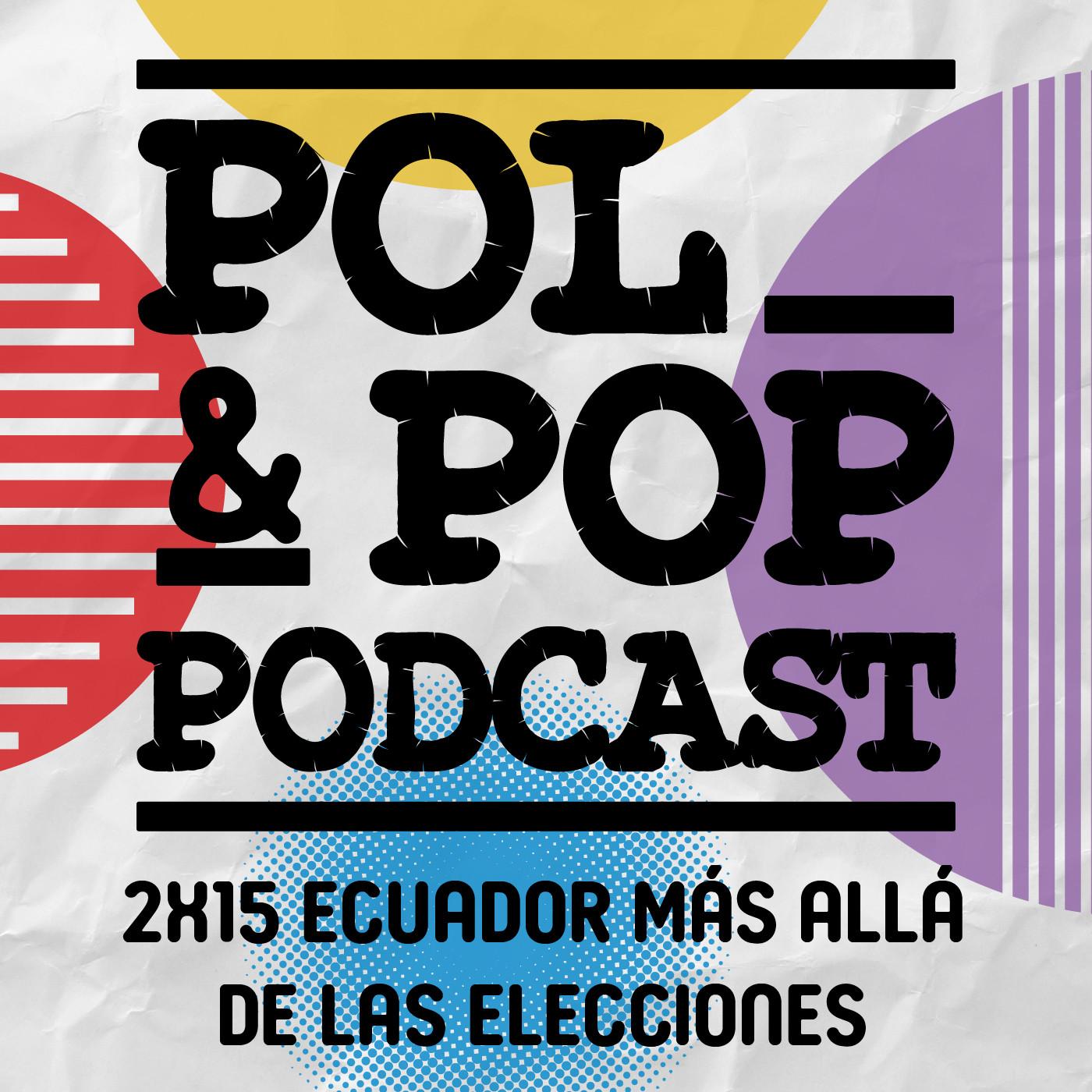 2×19 Ecuador más allá de las elecciones