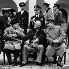 De la II Guerra Mundial a la Guerra Fría: 2- Yalta, el Crepúsculo de las Tres Potencias #documental #historia