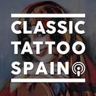 Classic Tattoo Spain - Ep 001 - Colo López