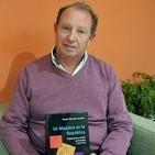 Entrevista a Daniel Morales Escobar, autor del libro 'Un maestro en la República' (Ed. Almizate)